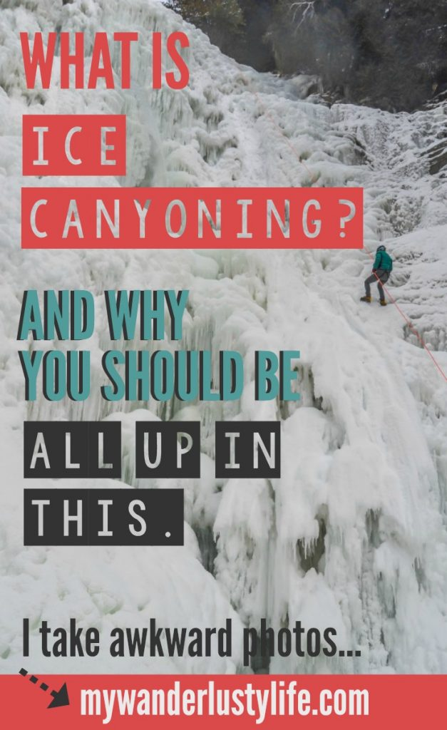 What is ice canyoning in Quebec City... and why you should be all up in this.