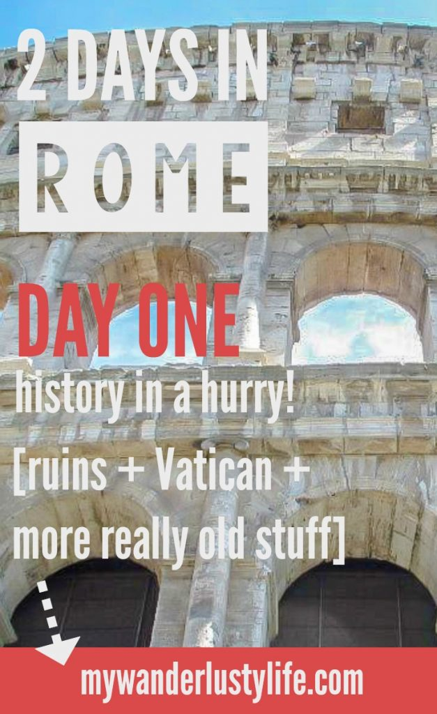 Day One of 2 days in Rome, Italy // Touring the Vatican and Sistine Chapel, then heading out for some Roman ruins.