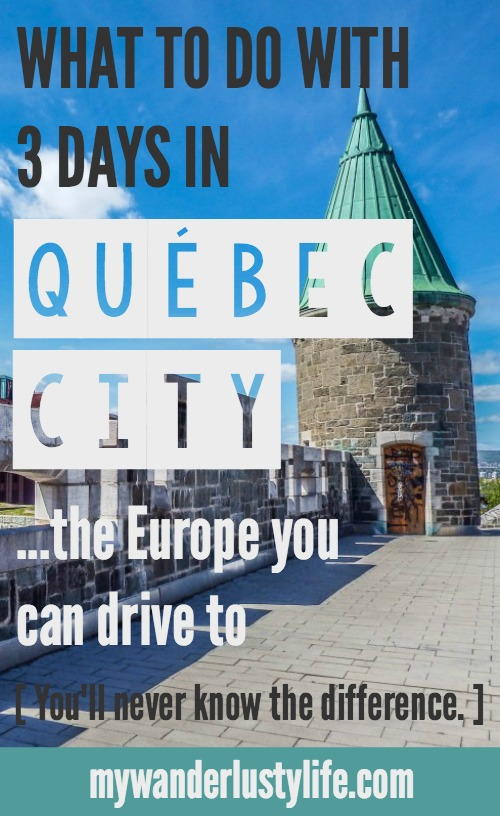 what to do with 3 days in Québec City, Canada