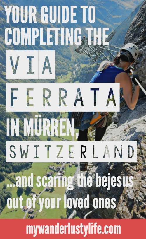 Your guide to completing the via ferrata in Murren/Gimmelwald Switzerland