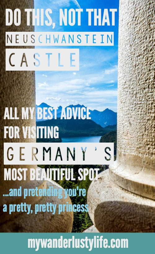 Do This, Not That at Germany's Neuschwanstein Castle